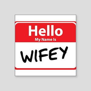 """wifey Square Sticker 3"""" x 3"""""""