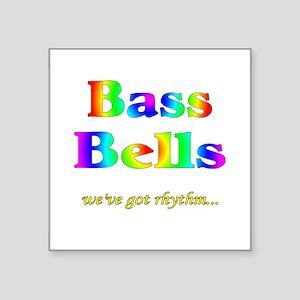 "Bass Bells Square Sticker 3"" x 3"""