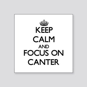 Keep Calm and focus on Canter Sticker
