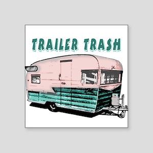 Trailer Trash Sticker