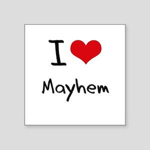 I Love Mayhem Sticker