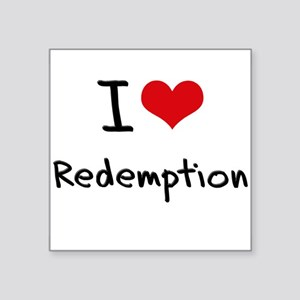 I Love Redemption Sticker