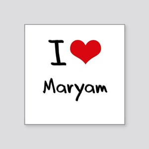 I Love Maryam Sticker