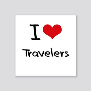 I love Travelers Sticker