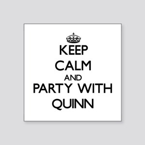 Keep Calm and Party with Quinn Sticker