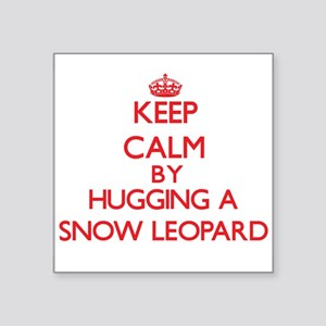 Keep calm by hugging a Snow Leopard Sticker