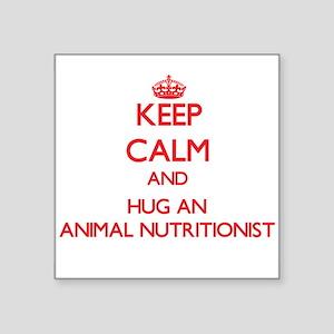 Keep Calm and Hug an Animal Nutritionist Sticker