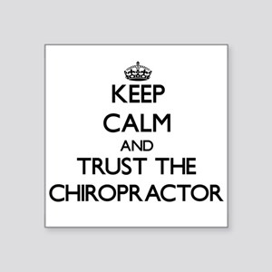 Keep Calm and Trust the Chiropractor Sticker