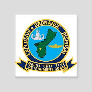 """EOD Mobile Unit 5 Guam Det Square Sticker 3"""" x 3"""""""