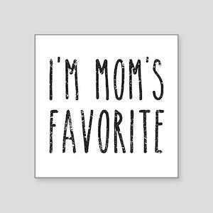 I'm Mom's Favorite Son or Daughter Sticker