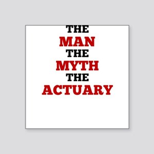 The Man The Myth The Actuary Sticker