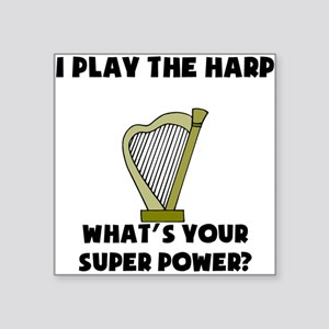 I Play The Harp Whats Your Super Power? Sticker