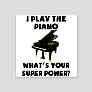 I Play The Piano Whats Your Super Power? Sticker