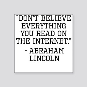 Abraham Lincoln Internet Quote Sticker