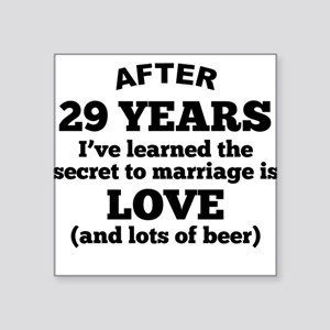 29 Years Of Love And Beer Sticker