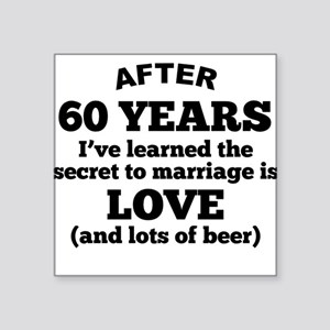 60 Years Of Love And Beer Sticker