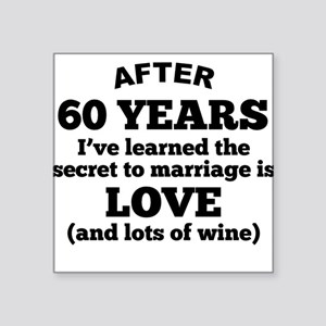 60 Years Of Love And Wine Sticker