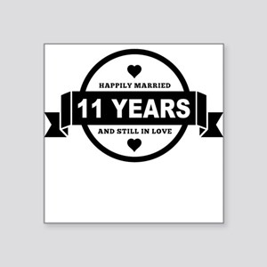Happily Married 11 Years Sticker