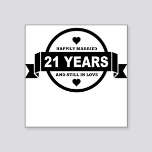 Happily Married 21 Years Sticker