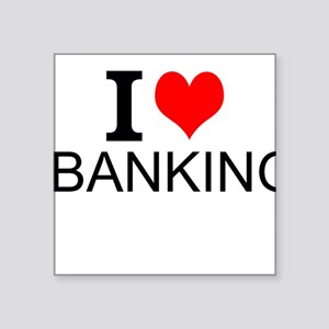 I Love Banking Sticker