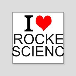 I Love Rocket Science Sticker