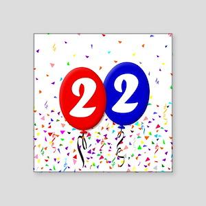 "22nd Birthday Square Sticker 3"" x 3"""