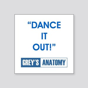 """DANCE IT OUT! Square Sticker 3"""" x 3"""""""