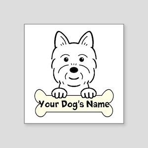 "Personalized Westie Square Sticker 3"" X 3&quo"