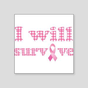 I will survive cancer Sticker