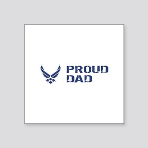 "USAF: Proud Dad Square Sticker 3"" x 3"""