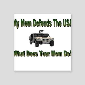 "militarydefendsmom Square Sticker 3"" x 3"""