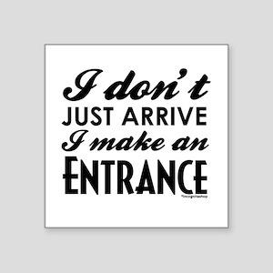 """Entrance Square Sticker 3"""" x 3"""""""