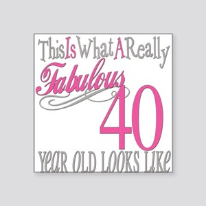 "Fabulous 40yearold copy Square Sticker 3"" x 3"""
