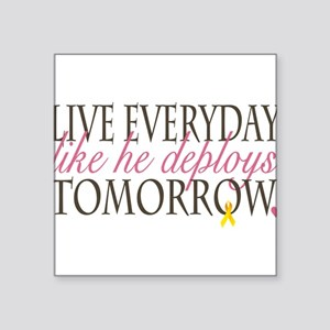 Live Everyday... Rectangle Sticker