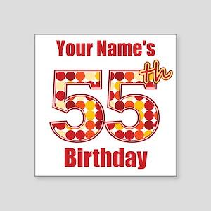 Happy 55th Birthday - Personalized! Sticker