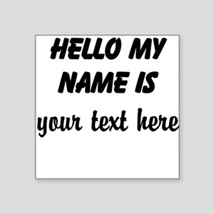 HELLO MY NAME IS ------- Sticker