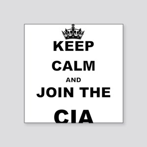 KEEP CALM AND JOIN THE CIA Sticker