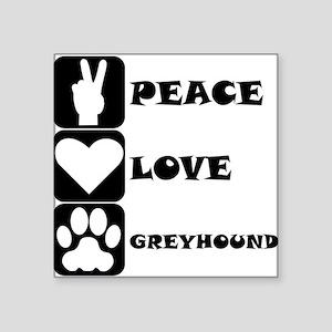 Peace Love Greyhound Sticker