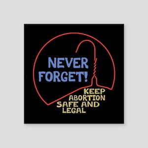 "Safe & Legal Square Sticker 3"" x 3"""