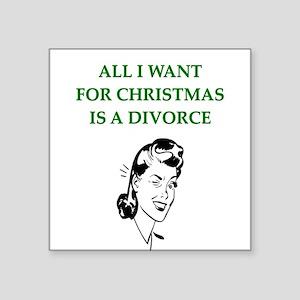 "funny christmas divorce joke Square Sticker 3"" x 3"