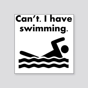 Cant I Have Swimming Sticker