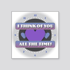 I Think of You All the Time Sticker