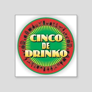 Cinco de Drinko Sticker