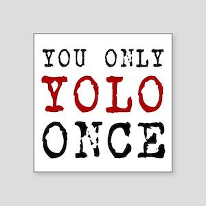 YOLO Once Sticker