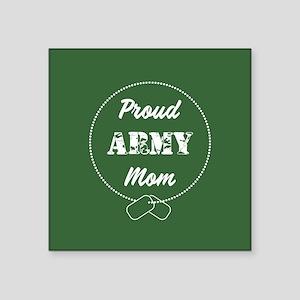 "Proud Army Mom Square Sticker 3"" x 3"""