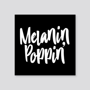 "Melanin Poppin Square Sticker 3"" x 3"""