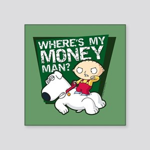 "Family Guy My Money Square Sticker 3"" x 3"""