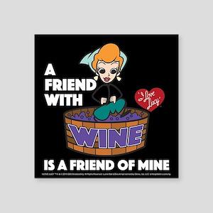 "I Love Lucy: Wine Friend Square Sticker 3"" x 3"""