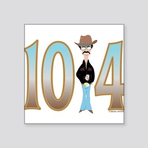 10-4 Square Sticker