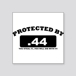 property of protected by 44 b Sticker